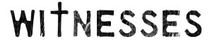 Witnesses BW text logo